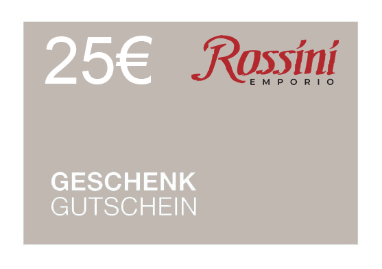Rossini Gutschein 25 € (SOFORTVERSAND via E-Mail)